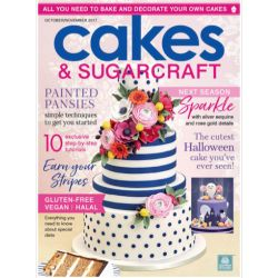 Cakes & Sugarcraft Magazine- October/November 2017