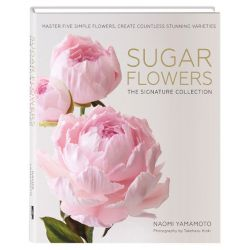 AA+推介收藏級!Naomi Yamamoto -Sugar Flowers: The Signature Collection
